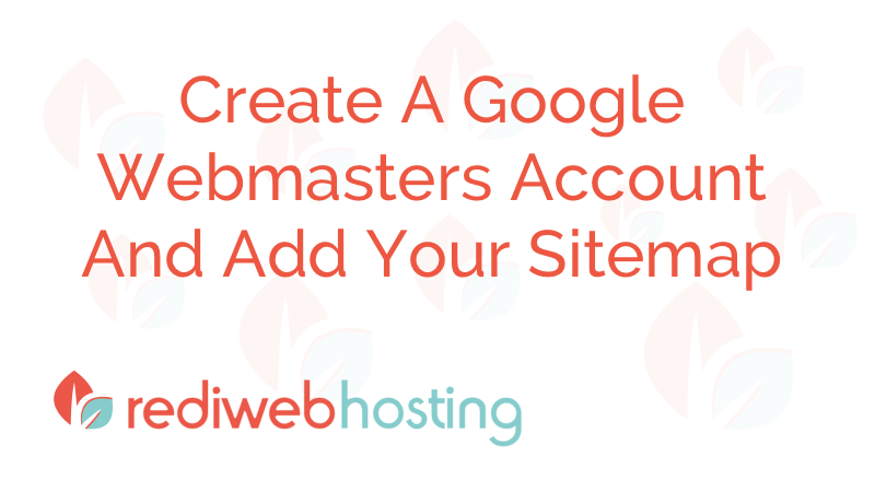 Google Webmasters Account